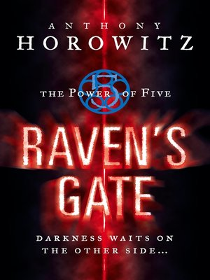 cover image of The Power of Five: Raven's Gate
