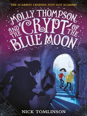 cover image of Molly Thompson and the Crypt of the Blue Moon