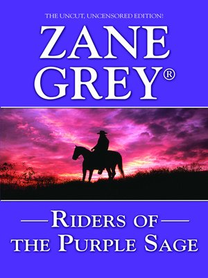 Zane grey overdrive rakuten overdrive ebooks audiobooks and riders of the purple sage fandeluxe Document