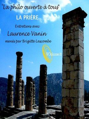 cover image of La Philo ouverte à tous: La Prière