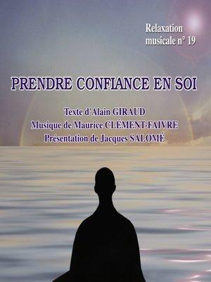 cover image of Prendre confiance en soi