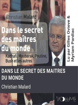 cover image of Dans les secrets des maîtres du monde