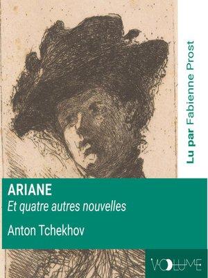 cover image of Ariane Et Quatre Autres Nouvelles