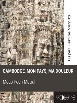 cover image of Cambodge, mon pays, ma douleur