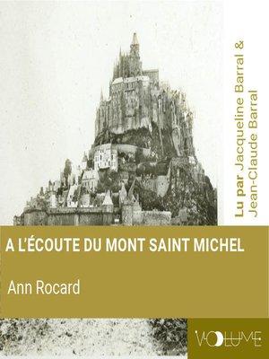 cover image of A l'écoute du Mont Saint-Michel