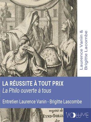 cover image of La réussite à tout prix