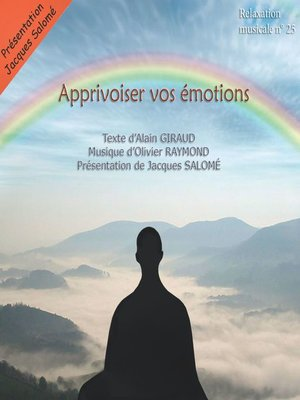 cover image of Apprivoiser vos émotions