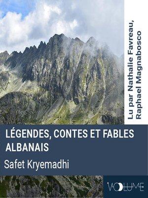 cover image of Légendes, contes et fables albanais