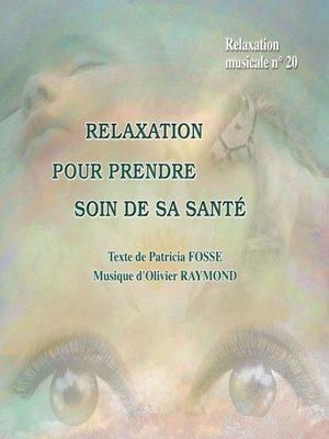 cover image of Relaxation pour prendre soin de sa santé