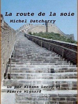 cover image of La route de la soie