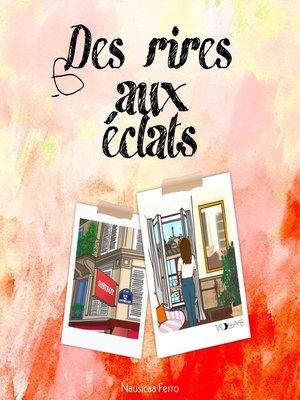 cover image of Des rires aux éclats