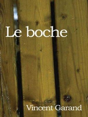 cover image of Le Boche