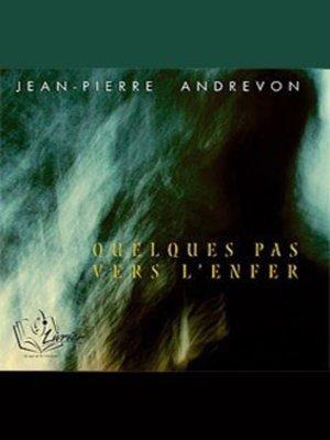 cover image of Quelques Pas Vers L'enfer