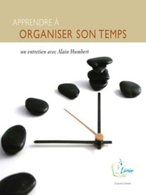 cover image of Apprendre à Organiser Son Temps