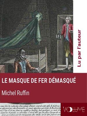 cover image of Le masque de fer démasqué