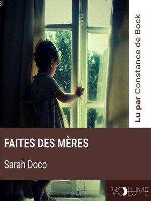 cover image of Faites Des Mères