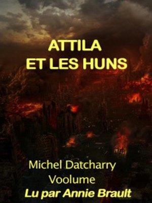 cover image of Attila et la Huns