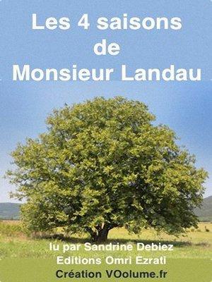 cover image of Les 4 saisons de Monsieur Landau