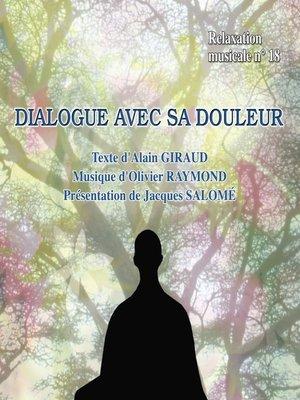 cover image of Dialogue avec sa douleur