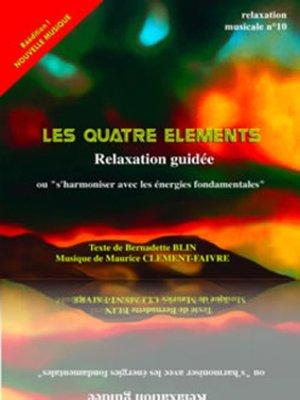 cover image of Les 4 éléments ou s'harmoniser avec les énergies fondamentales