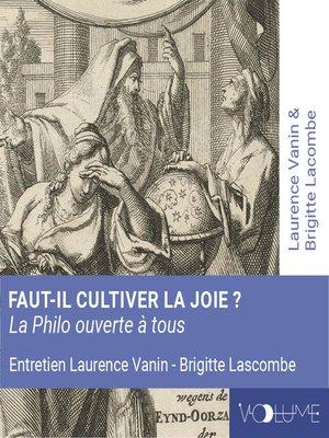 cover image of Faut-il cultiver la joie ?