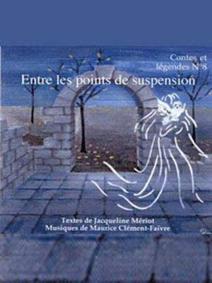 cover image of Entre Les Points de Suspension