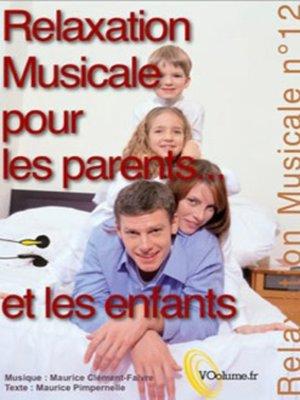 cover image of Relaxations pour les parents et les enfants.