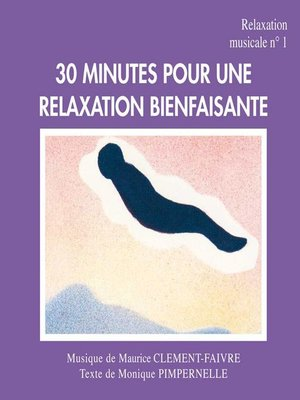 cover image of 30 Minutes Pour une Relaxation Bienfaisante