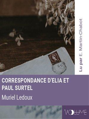cover image of Correspondance de Elia et Paul Surtel (1937-1938)