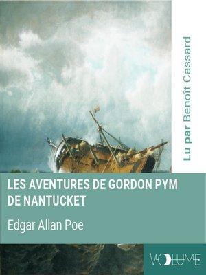 cover image of Les aventures de Gordon Pym de Nantucket