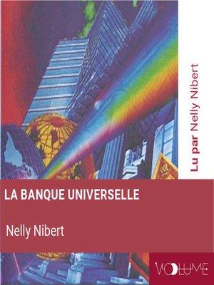 cover image of La banque Universelle