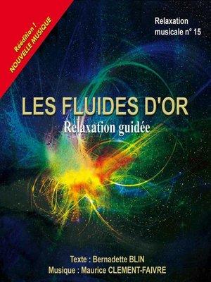 cover image of Les fluides d'or