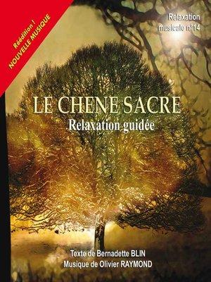 cover image of Le chêne sacré