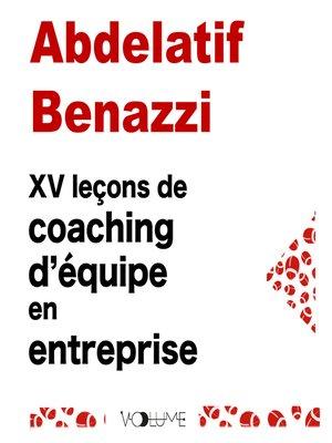 cover image of XV leçons pour coacher votre équipe et réussir dans votre entrep