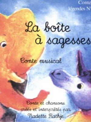cover image of La Boîte à Sagesses
