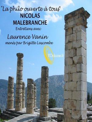 cover image of La Philo ouverte à tous: Nicolas Malebranche