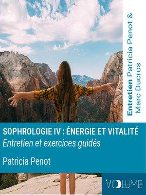 cover image of Sophrologie 4 - Energie et vitalité