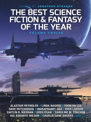 cover image of The Best Science Fiction and Fantasy of the Year, Volume 12