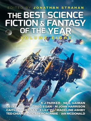 cover image of The Best Science Fiction and Fantasy of the Year, Volume 8