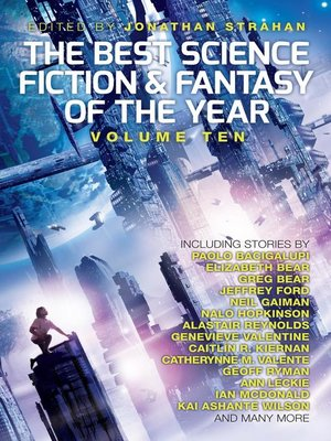 cover image of The Best Science Fiction and Fantasy of the Year, Volume 10