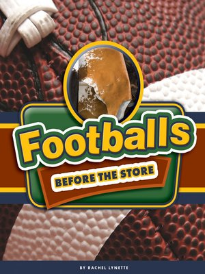 cover image of Footballs Before the Store