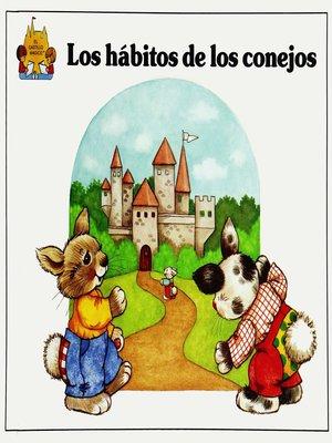 cover image of Los habitos de los conejos