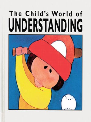 cover image of The Child's World of Understanding