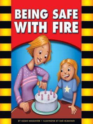 cover image of Being Safe with Fire
