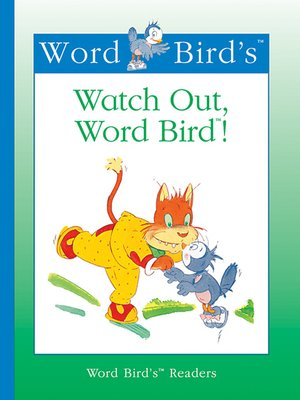 cover image of Watch Out, Word Bird!