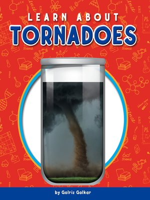 cover image of Learn about Tornadoes