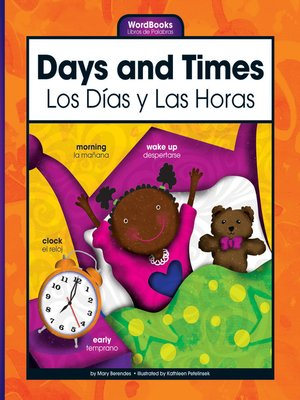 cover image of Days and Times/Los Dias y Las Horas