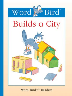 cover image of Word Bird Builds a City