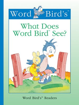cover image of What Does Word Bird See?