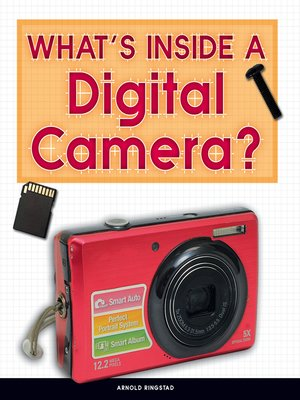 cover image of What's Inside a Digital Camera?